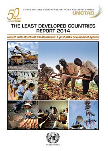 Development, U: The Least Developed Countries Report 2014: growth with structural transformation - post-2015 development agenda for LDCs