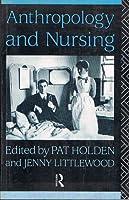 Anthropology and Nursing
