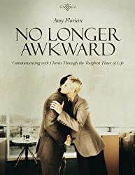 No Longer Awkward by Amy Florian