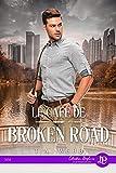 Le café de Broken Road (French Edition)...
