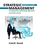 Strategic Management Concepts and Cases: A Competitive Advantage Approach