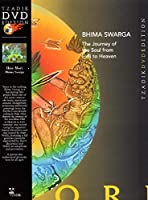 Bhima Swarga: Journey of the Soul From Hell Heaven