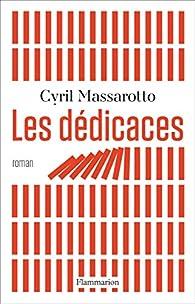 Les dédicaces par Cyril Massarotto