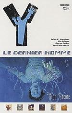 Y : Le Dernier Homme Tome 4 - Stop/Encore de Brian-K. Vaughan