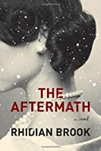 By Rhidian Brook - The Aftermath (First Edition) (8/18/13)