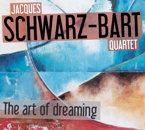 The Art of Dreaming by Jacques Schwarz-Bart - tenor saxophone