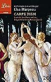 Carpe diem - L'art du bonheur selon les poètes de la Renaissance