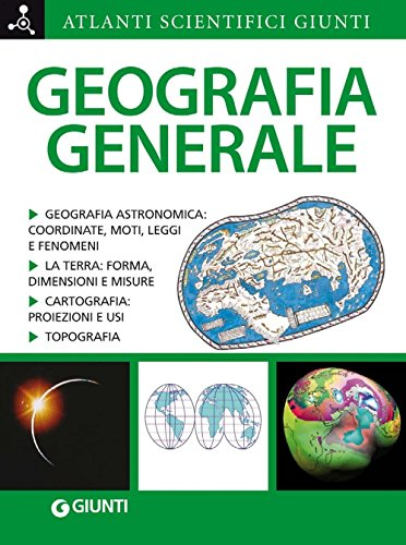 Geografia generale (Atlanti scientifici)