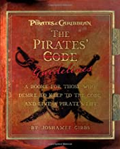 The Pirates' Guidelines: A Booke for Those Who Desire to Keep to the Code and Live a Pirate's Life (