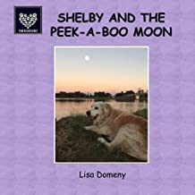 Shelby and the Peek-A-Boo Moon (Team Golden Oldies) (Volume 4)