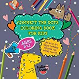 Connect the Dots Coloring Book for Kids Ages 8-12: Fun dot-to-dot designs (including dinosaurs, cars, animals & more!) (Hobby Photo Illustrator Therapy)