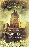 El arquitecto de Tombuctú (Umbriel histórica)