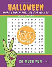 Halloween Word Search Puzzles for Adults Book: 50 Large Print Scary Word Search Book For Adult Men and Women with Solutions