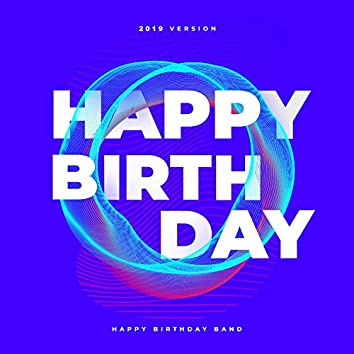 HAPPY BIRTHDAY Songs (2019 Club Version)
