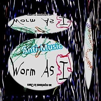 Worm As I