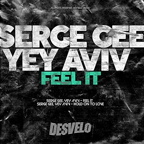 Serge Gee & Yey Aviv