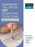 The Official SAT Subject Test: Mathematics 2