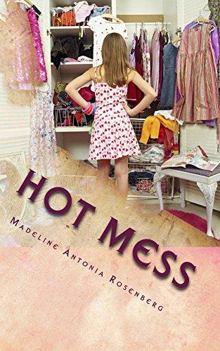 Hot Mess (Tragic Love Book 1)