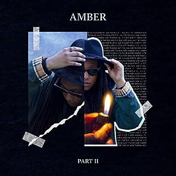 Amber, Pt. 2
