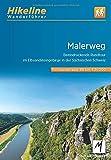 Wanderführer Malerweg: Beeindruckende Rundtour im Elbsandsteingebirge in der Sächsischen Schweiz, 116 km, 1:35.000, GPS-Tracks Download, LiveUpdate (Hikeline /Wanderführer)