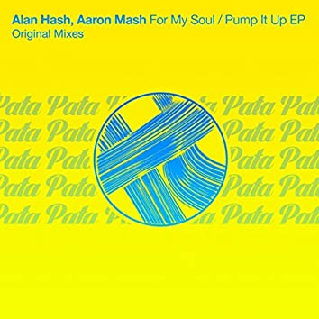 For My Soul / Pump It Up EP