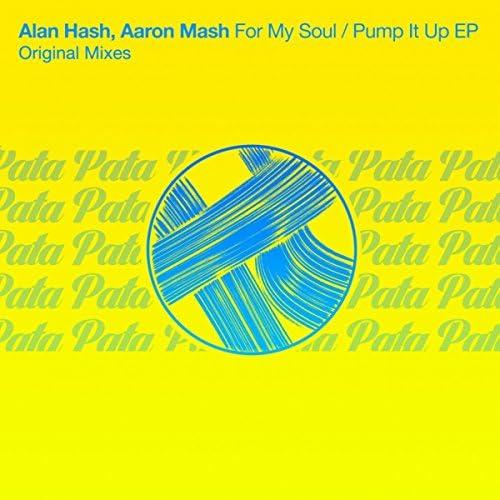 Alan Hash, Aaron Mash