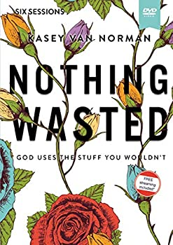 Nothing Wasted Video Study  God Uses the Stuff You Wouldn't