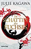 Im Schatten des Fuchses: Roman (Schatten-Serie, Band 1) - Julie Kagawa