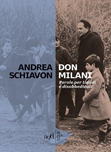 Don Milani. Parole per timidi e disobbedienti