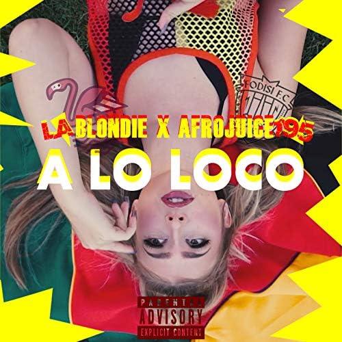 La Blondie feat. Afrojuice 195