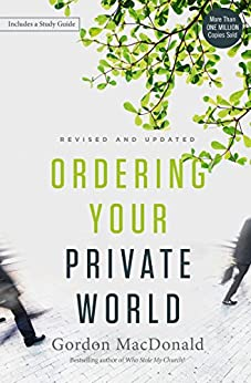 [Gordon MacDonald]のOrdering Your Private World (English Edition)