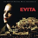 Evita: The Complete Motion Picture Music Soundtrack