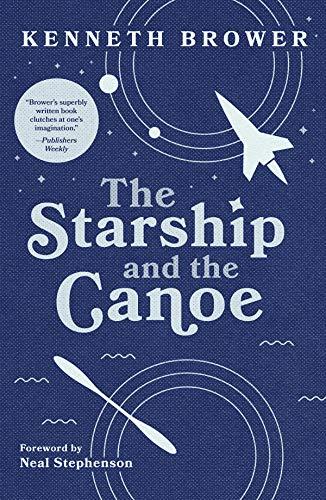 The Starship and the Canoe