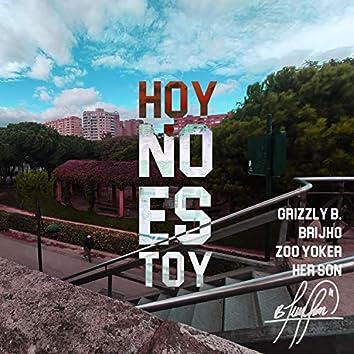 Hoy No Es Toy (Remix)