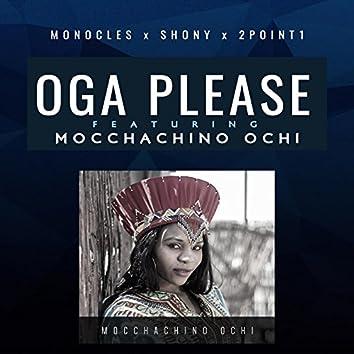 Oga Please (feat. Mocchachino Ochi)