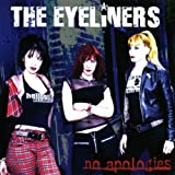 No Apologies [Us Import] by Eyeliners