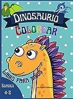 Dinosaurio Colorear Libro para niños edades 4 - 8: Dinosaurios Páginas para Colorear para Niños y Niñas Edad 4-8, 20 Ilustraciones Impresionantes (Spanish Edition)