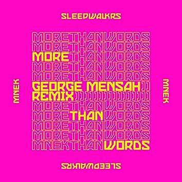 More Than Words (feat. MNEK) [George Mensah Remix]