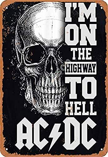 Placa Decorativa con Texto en inglés I M On The Highway To Hell AC DC 20 x 30 cm, de Aspecto Vintage, para el hogar, Cocina, Granja, jardín, Pub, Hombre, Cueva, Divertido decoración de Pared