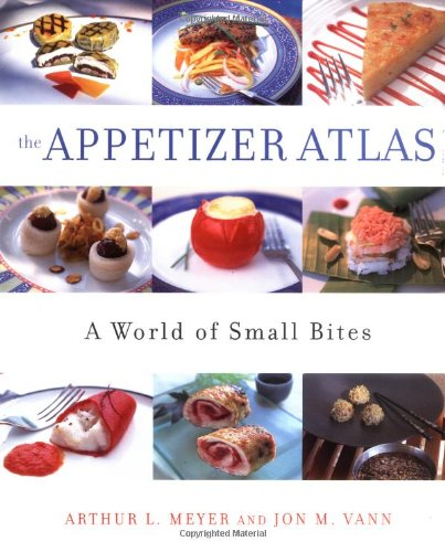 The Appetizer Atlas: A World of Small Bites