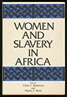 Women and Slavery in Africa