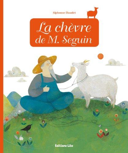 Minicontes classiques : La chèvre de M. Seguin