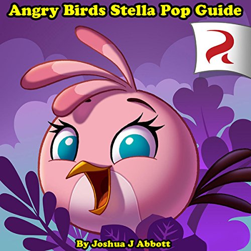 Angry Birds Stella Pop Guide audiobook cover art