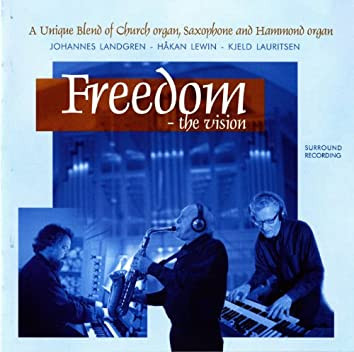 Freedom - The Vision