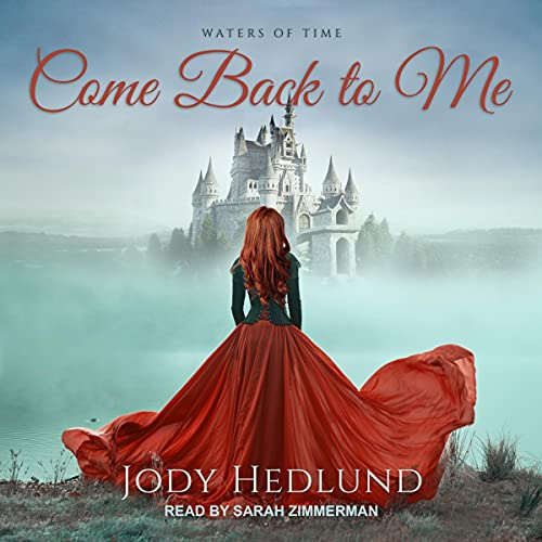Come Back to Me: Waters of Time Series, Book 1