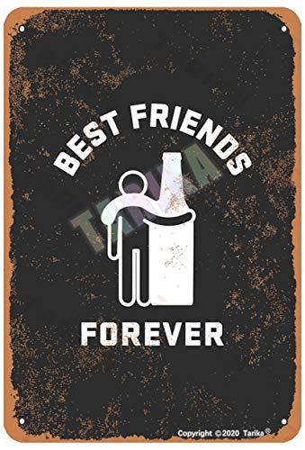Best Friends Forever Beer 20 x 30 cm Retro Look Metal Decoración Pintura Cartel para el Hogar Cocina Baño Granja Jardín Garaje Divertido Decoración de Pared