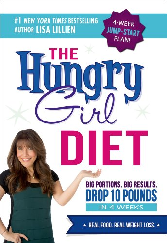 The Hungry Girl Diet: Big Portions. Big Results. Drop 10 Pounds in 4 Weeks (English Edition)