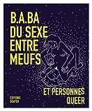 B.A-BA du sexe entre meufs et personnes queer