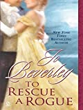 To Rescue A Rogue (The Company of Rogues Series Book 13)