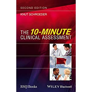 The 10-Minute Clinical Assessment Kindle Edition